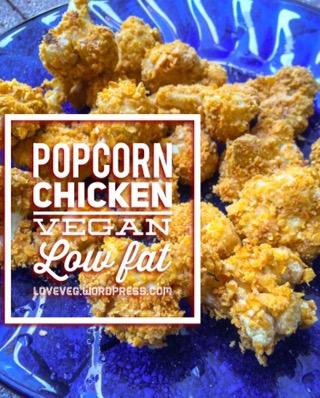 Popcorn chicken bites, vegan oil free, lowfat